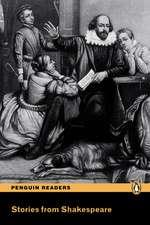 Stories from Shakespeare, Level 3, Penguin Readers:  Level 3