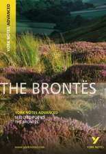 Selected Poesms of The Brontes: York Notes Advanced