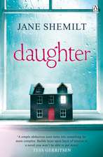 Daughter: The Gripping Sunday Times Bestselling Thriller and Richard & Judy Phenomenon