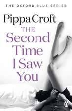 The Second Time I Saw You: The Oxford Blue Series #2