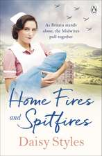 Home Fires and Spitfires