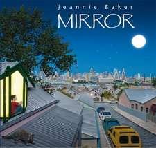 Baker, J: Mirror