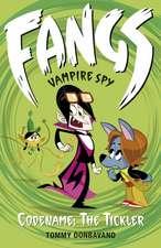 Fangs Vampire Spy