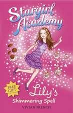 Stargirl Academy 1: Lily's Shimmering Spell