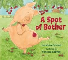 Emmett, J: A Spot of Bother