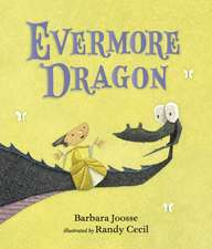Joosse, B: Evermore Dragon