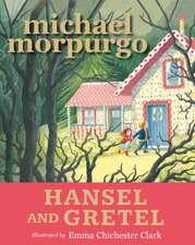 Morpurgo, S: Hansel and Gretel