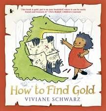 Schwarz, S: How to Find Gold