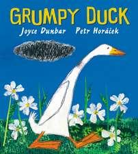 Dunbar, J: Grumpy Duck