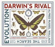 Dorion, C: Darwin's Rival: Alfred Russel Wallace and the Sea