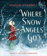 Where Snow Angels Go