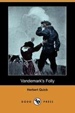 Vandemark's Folly (Dodo Press)