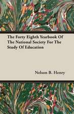 The Forty Eighth Yearbook of the National Society for the Study of Education