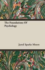 The Foundations of Psychology:  Vol. II - Konkan