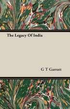 The Legacy of India:  Delivered at Edinburgh in November 1853