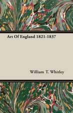 Art of England 1821-1837:  Against the Academics