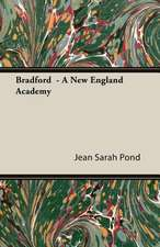 Bradford - A New England Academy:  Burnell's Narrative of His Adventures in Bengal