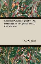 Chemical Crystallography - An Introduction to Optical and X Ray Methods.