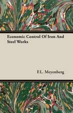Economic Control of Iron and Steel Works:  Part I (1923)