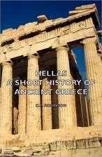 Hellas - A Short History of Ancient Greece
