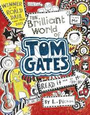 Pichon, L: Brilliant World of Tom Gates