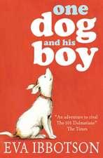 Ibbotson, E: One Dog and His Boy