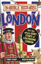 Horrible Histories: London