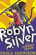 Robyn Silver 2: The Darkest Dream
