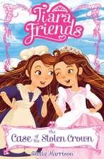 Tiara Friends: The Case of the Stolen Crown 1