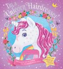 I'm a Unicorn Hairdresser