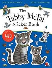 Donaldson, J: Tabby McTat Sticker Book