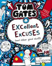 Tom Gates 02: Excellent Excuses (And Other Good Stuff)