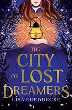 City of Lost Dreamers