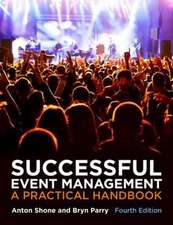 Successful Event Management, a Practical Handbook