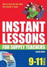 Adler, C: Instant Lessons for Supply Teachers 9-11
