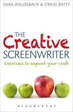 The Creative Screenwriter: Exercises to Expand Your Craft