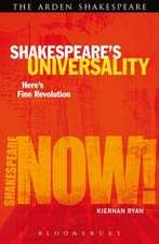 Shakespeare's Universality: Here's Fine Revolution