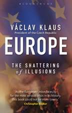 Europe:  The Shattering of Illusions
