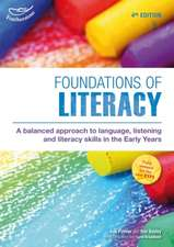Foundations of Literacy: Fourth Edition