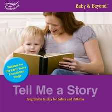 Tell me a story: Progression in Play for Babies and Children