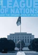 The League of Nations and the Organisation of Peace