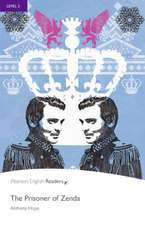 Hughes, A: Level 5: The Prisoner of Zenda Book and MP3 Pack