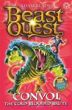 Beast Quest: Convol the Cold-blooded Brute