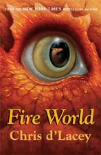 The Last Dragon Chronicles: Fire World
