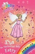 Meadows, D: Eva the Enchanted Ball Fairy