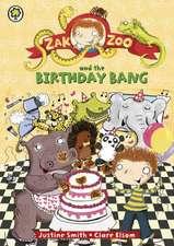 Smith, J: Zak Zoo and the Birthday Bang