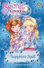 Secret Kingdom: 24: Sapphire Spell
