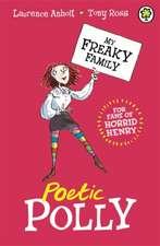 My Freaky Family: Poetic Polly