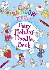 Rainbow Magic: Fairy Holiday Doodle Book