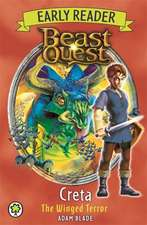 Beast Quest Early Reader: Creta the Winged Terror